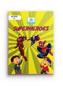 Superheroes (4+)